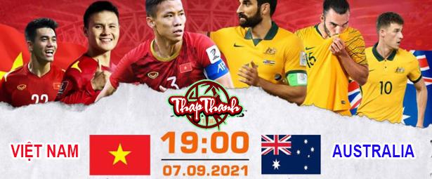 Thapthanh: Dự đoán Việt Nam vs Australia lúc 19h ngày 07/09/2021
