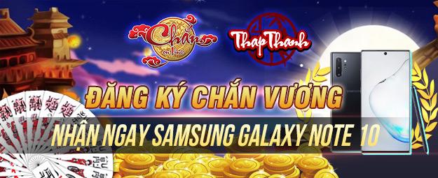 ĐĂNG KÝ SIÊU CHẮN VƯƠNG - Nhận thưởng Samsung Galaxy Note 10