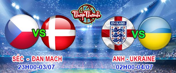 Dự đoán Euro cùng Thapthanh.com: CH Séc vs Đan Mạch 23h ngày 03/07 và Anh vs Ukraine 2h ngày 04/07