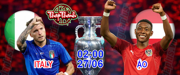 Cùng Thapthanh.com dự đoán tứ kết Euro 2020: Italy gặp Áo lúc 2h ngày 27/06