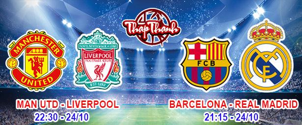 Dự Đoán đại chiến Manchester United vs Liverpool 22h:30 ,  Siêu kinh điển Barcelona vs Real Madrid 21:15 (ngày 24/10/2021)