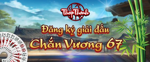 Chắn Thapthanh: Đăng ký Chắn Vương 67 khai xuân Tân Sửu