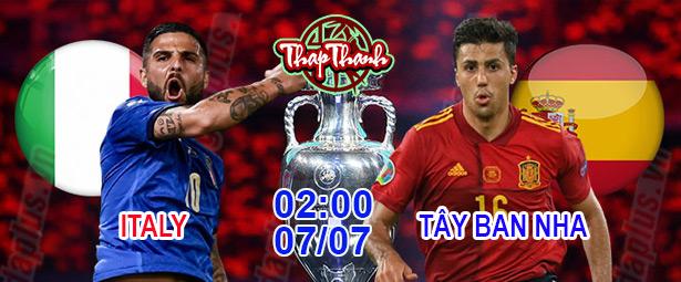 Dự đoán Euro cùng Thapthanh.com: Italia - Tây Ban Nha 2h ngày 07/07 trên VTV3