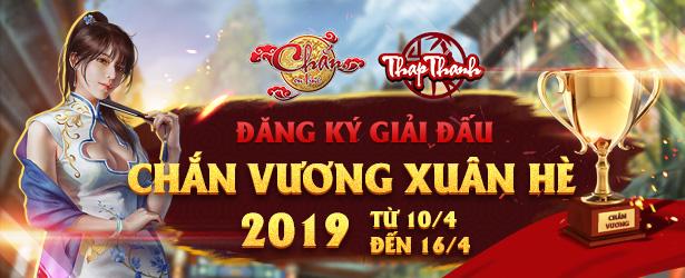 Đăng ký Chắn Vương Xuân Hè 2019