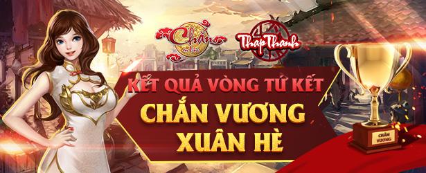 Kết quả Vòng Tứ kết Chắn Vương Xuân Hè 2019