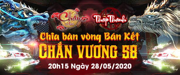 Chắn Thapthanh: Chia bàn Vòng Bán kết Chắn Vương 58