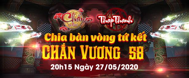 Chắn Thapthanh: Chia bàn Vòng Tứ kết Chắn Vương 58