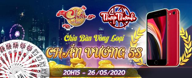 Chắn Thapthanh: Chia bàn Vòng loại Chắn Vương 58