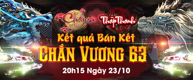 Chắn Thapthanh: Kết quả vòng Bán kết Giải đấu Chắn Vương 63