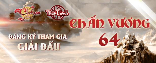 Chắn Thapthanh: Đăng ký Chắn Vương 64