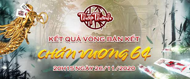 Chắn Thapthanh: Kết quả vòng Bán kết Giải đấu Chắn Vương 64