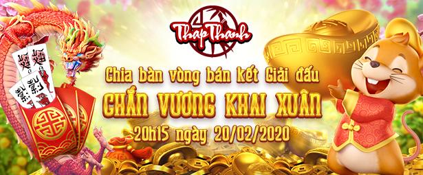 Chia bàn Vòng Bán kết Chắn Vương Khai Xuân 2020