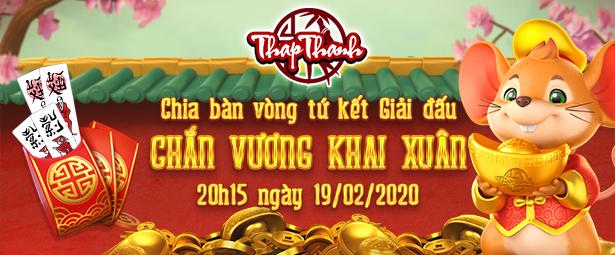 Chia bàn Vòng Tứ kết Chắn Vương Khai Xuân 2020