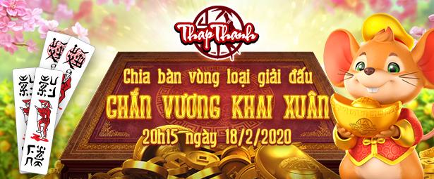 Chia bàn Vòng loại Chắn Vương Khai Xuân 2020