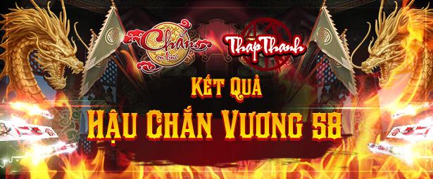 Chúc mừng chắn thủ thecongfan vô địch giải đấu Hậu Chắn Vương 58