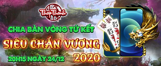 Chắn Thapthanh: Chia bàn Vòng tứ kết Siêu Chắn Vương 2020