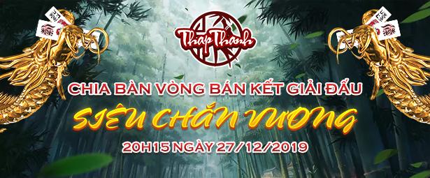 Chia bàn vòng Bán kết Siêu Chắn Vương 2019